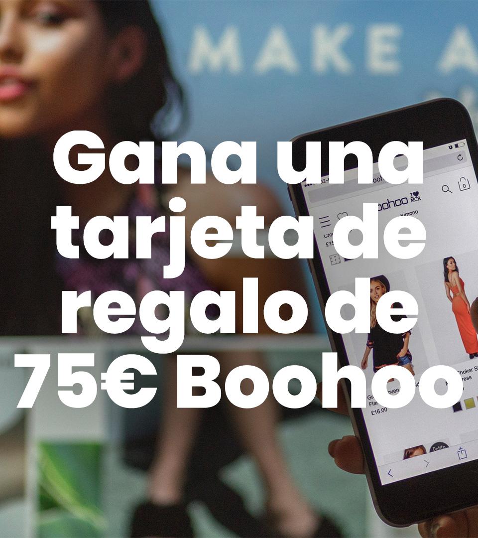 75€ en vales para Boohoo